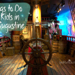 Things to Do with Kids in St. Augustine Florida